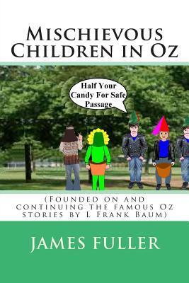 Mischievous Children in Oz