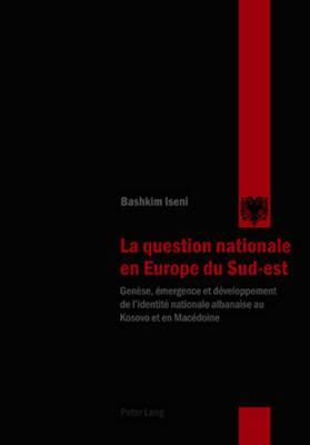 La question nationale en Europe du Sud-est