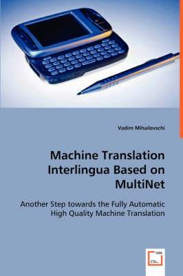 Machine Translation Interlingua Based on Multinet