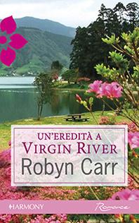 Un'eredità a Virgin River