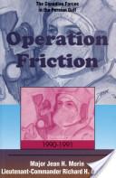 Operation Friction, 1990-1991