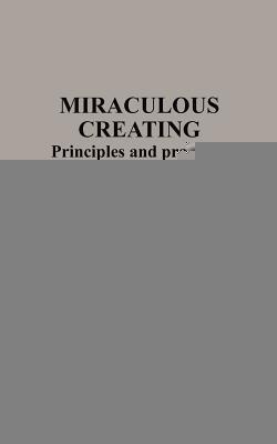 Miraculous Creating