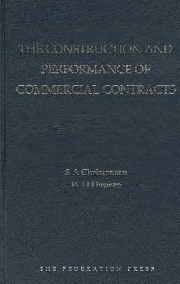 The Construction and Performance of Commercial Contracts