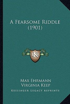 A Fearsome Riddle (1...