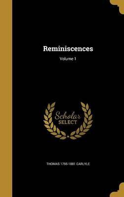 REMINISCENCES V01