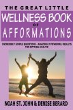 The Great Little Wellness Book of Afformations
