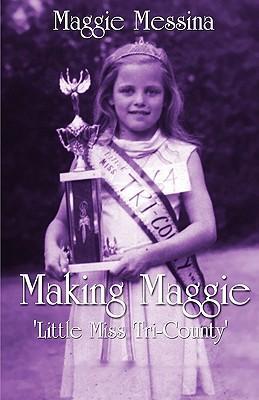 Making Maggie