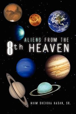 Aliens from the 8th Heaven