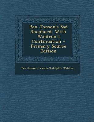 Ben Jonson's Sad Shepherd