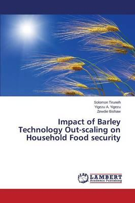 Impact of Barley Technology Out-scaling on Household Food security
