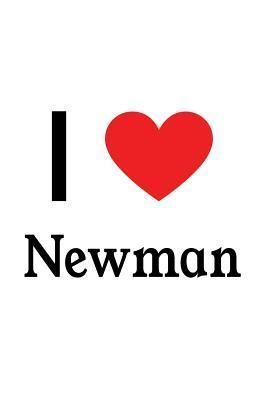 I Love Newman