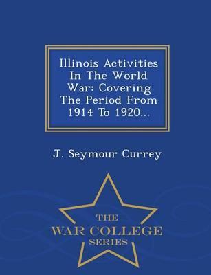 Illinois Activities in the World War