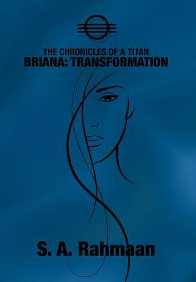 The Chronicles of a Titan, Briana