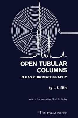 Open Tubular Columns in Gas Chromatography