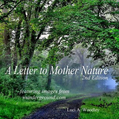 A Letter to Mother Nature (Second Edition)