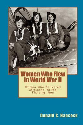 Women Who Flew in Worlld War II