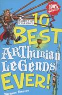 10 Best Arthurian Legends Ever