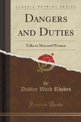 Dangers and Duties