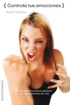 Controla tus emociones/ Rage
