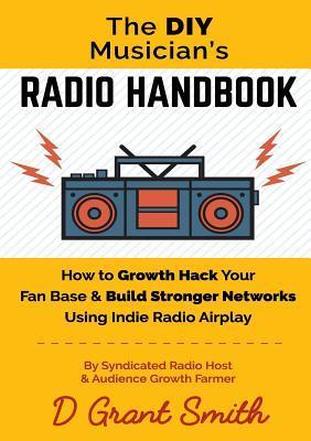 The DIY Musician's Radio Handbook