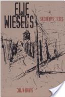 Elie Wiesel's Secretive Text