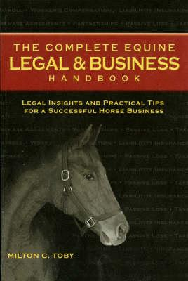 The Complete Equine Legal & Business Handbook