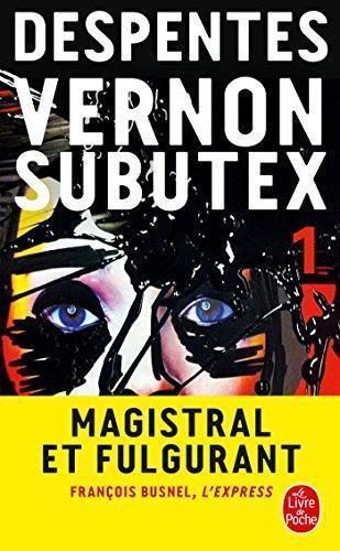 Vernon Subutex, Tome...