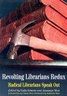 Revolting Librarians Redux