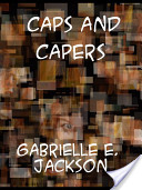 Caps and Capers a Story of Boarding-School Life