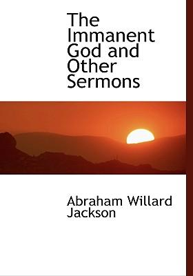The Immanent God and Other Sermons