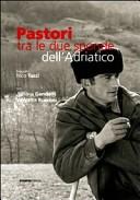 Pastori. Tra le due sponde dell'Adriatico