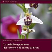 Le orchidee spontanee del territorio di Torrita di Siena