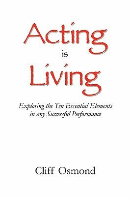 Acting is Living
