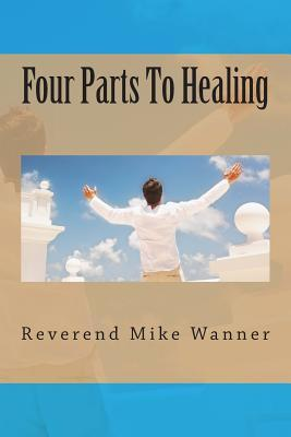 Four Parts to Healing
