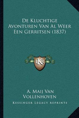 de Kluchtige Avonturen Van Al Weer Een Gerritsen (1837)