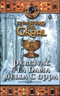 Il mistero del Graal / Percival e la dama della coppa