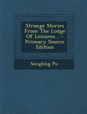 Strange Stories from the Lodge of Leisures.