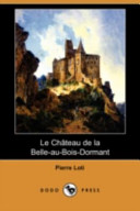 Le Ch[teau de La Belle-Au-Bois-Dormant (Dodo Press)