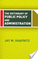 Dictionary of public policy and administration