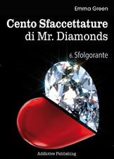 Cento Sfaccettature di Mr. Diamonds - vol. 6: Sfolgorante