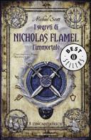 L'incantatrice. I segreti di Nicholas Flamel, l'immortale