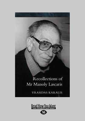 Recollections Of Mr Manoly Lascaris