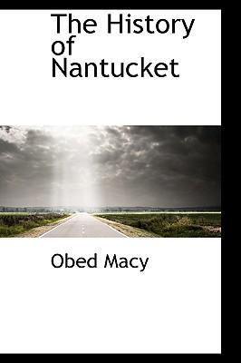 The History of Nantucket
