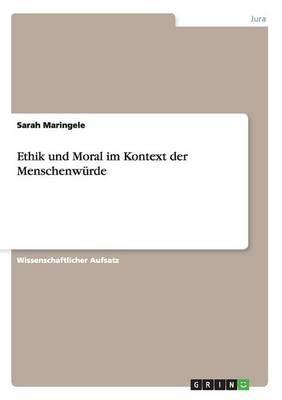 Ethik und Moral im Kontext der Menschenwürde