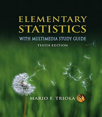 Elementary Statistics With Multimedia Study Guide + Minitab Student Release 14 Statistical Software + Minitab Manual for the Triola Statistics Series