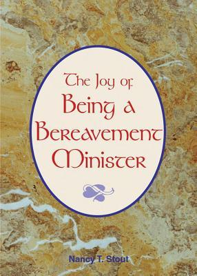 The Joy of Being a Bereavement Minister