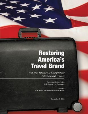 Restoring America's Travel Brand