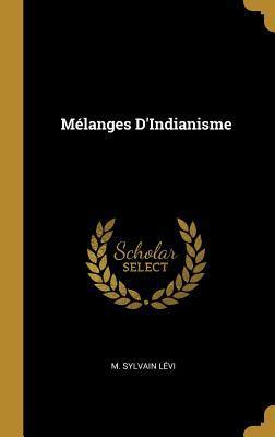 Mélanges d'Indianisme