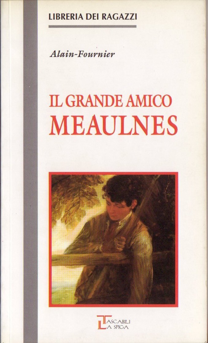 Il grande amico Meaulnes