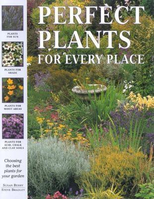 Perfect Plants for Every Place